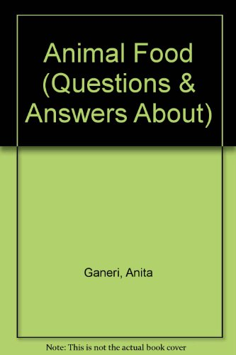 9780575054134: Animal Food (Questions & Answers About)