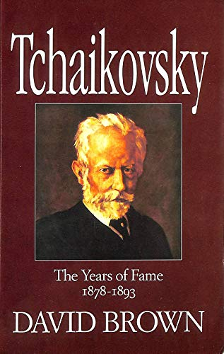 TCHAIKOVSKY: A BIOGRAPHICAL AND CRITICAL STUDY. VOLUME III [ONLY]. The Years of Wandering (1878-1...