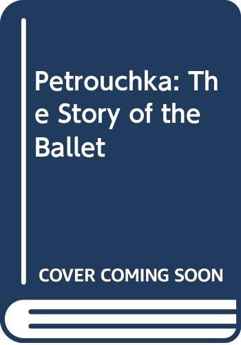Petrushka The Story Of The Ballet.: Werner Vivian &