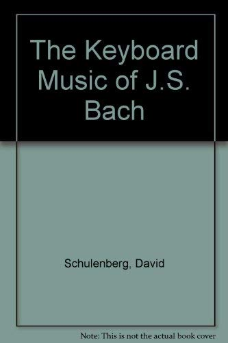 9780575055186: The Keyboard Music of J.S. Bach