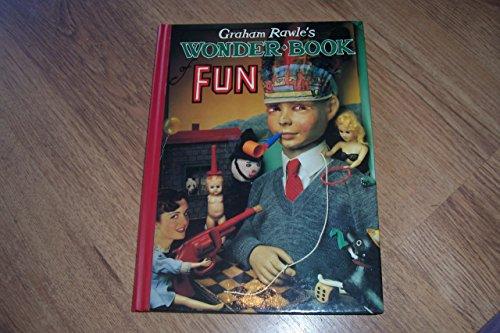 Graham Rawle's Wonder Book of Fun: Rawle, G.