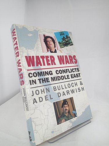 9780575055339: Water Wars: Coming Conflicts in the Middle East