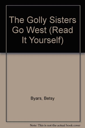 9780575055933: The Golly Sisters Go West (Read it Yourself)