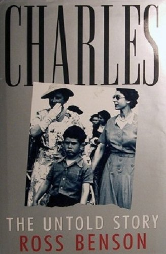 9780575056770: Charles: The Untold Story