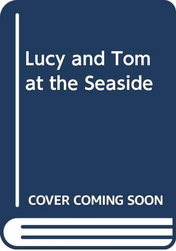 Lucy and Tom at the Seaside: Hughes, Shirley