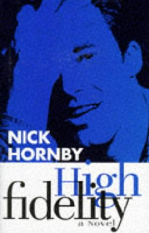 High Fidelity [Signed]: HORNBY, Nick