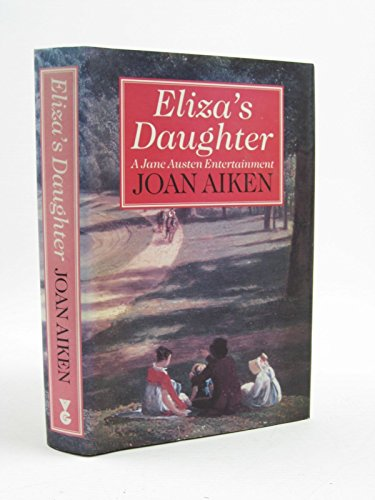 ELIZA'S DAUGHTER: Aiken, Joan