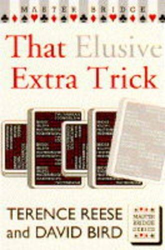 9780575058163: That Elusive Extra Trick (Master Bridge)