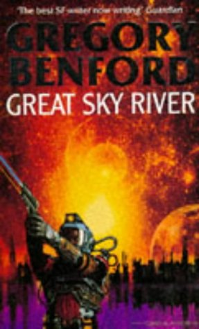 9780575058316: Great Sky River