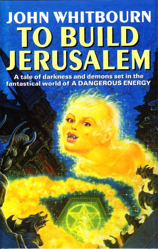 TO BUILD JERUSALEM: John Whitbourn