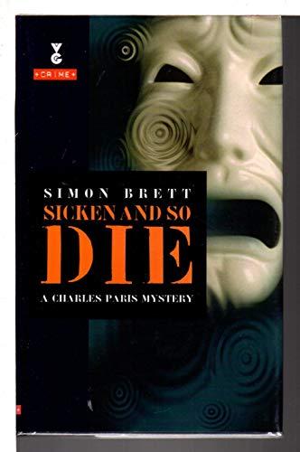 9780575059276: Sicken and So Die (Gollancz Crime)