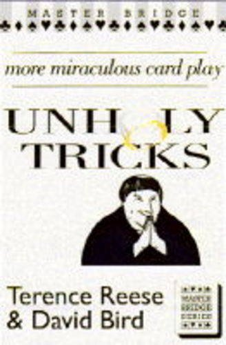 9780575059443: Unholy Tricks: More Miraculous Card Play (Master Bridge)