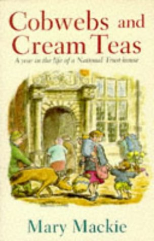 9780575059801: Cobwebs and Cream Teas: A Year in the Life of a National Trust House