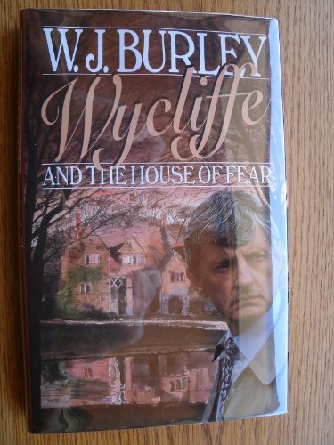 9780575059955: Wycliffe and the House of Fear