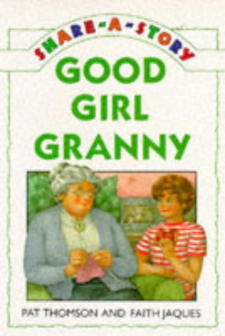 9780575059962: Good Girl Granny (Share-a-story)