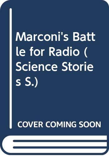 9780575060111: Marconi's Battle for Radio (One Last Wish)
