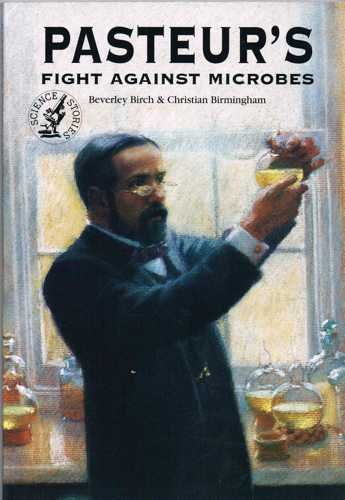 9780575060159: Pasteur's Fight Against Microbes (Science Stories)