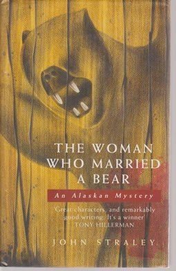 The Woman Who Married a Bear: John Straley