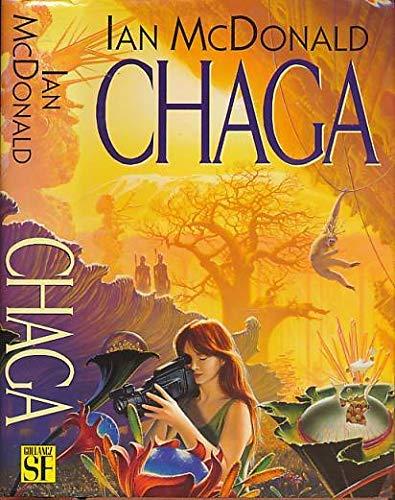 9780575060524: Chaga
