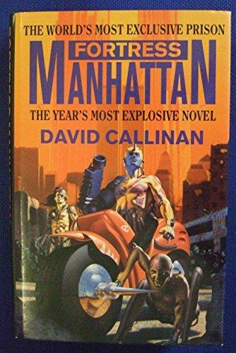 Fortress Manhattan: Callinan, David