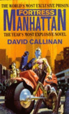 Fortress Manhattan: DAVID CALLINAN