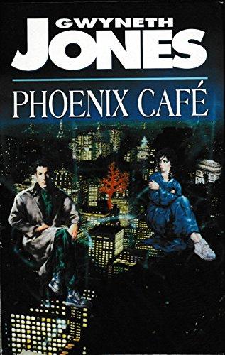 9780575060685: Phoenix Cafe: Phoenix Cafe (HB)
