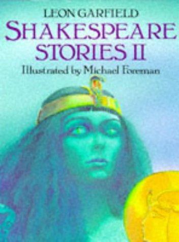 Shakespeare Stories II (0575060735) by Leon Garfield