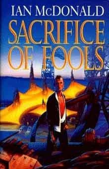 9780575060753: Sacrifice Of Fools: Sacrifice of Fools (HB)