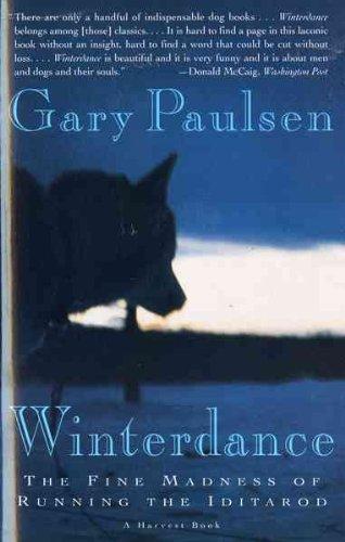 9780575060821: Winterdance: The Fine Madness of Running the Iditarod