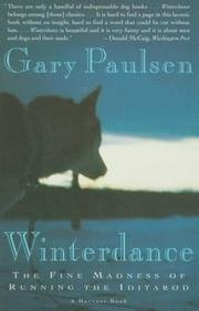 9780575060821: Winterdance - The Fine Madness Of Running The Iditarod