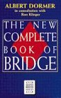 9780575060845: The New Complete Book of Bridge (Master Bridge Series)