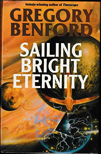 9780575060975: Sailing Bright Eternity