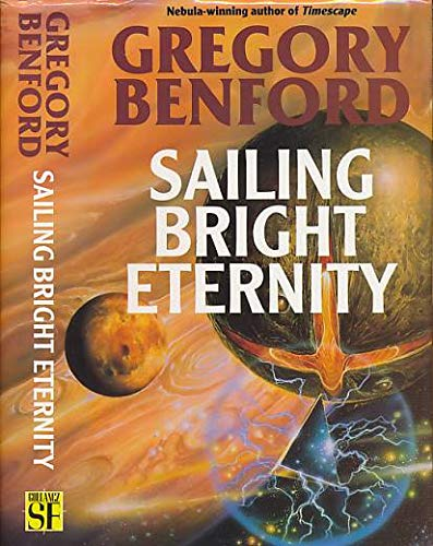 9780575060975: Sailing Bright Eternity (Signed)