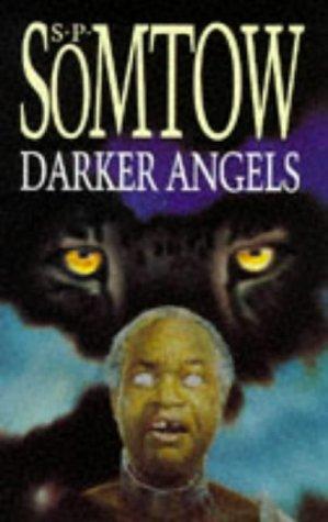 9780575061224: Darker Angels