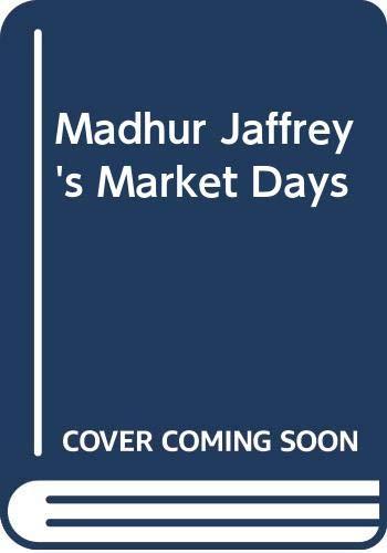 Madhur Jaffrey's Market Days (0575061847) by Madhur Jaffrey