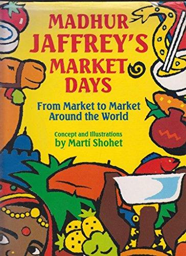 9780575061859: Madhur Jaffrey's Market Days