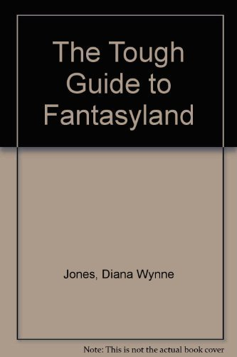 9780575062573: The Tough Guide to Fantasyland