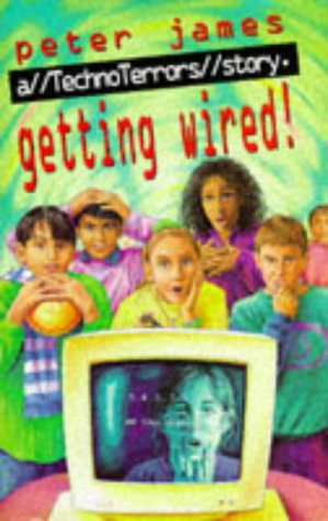 9780575063075: Getting Wired! (Technoterrors)
