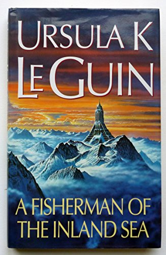 9780575063242: A Fisherman of the Inland Sea