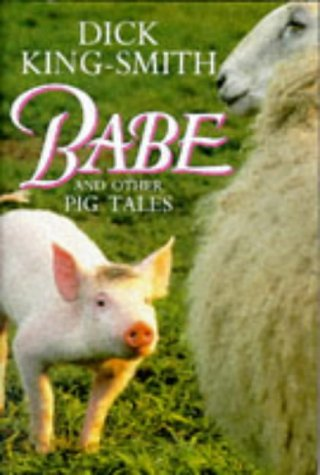 9780575063570: Babe and other pig tales