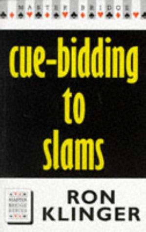 9780575063624: Cue-Bidding to Slams (Master Bridge Series)