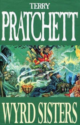 9780575064119: Wyrd Sisters: Discworld: The Witches Collection (Discworld Novels)