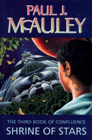 SHRINE OF STARS .: McAuley, Paul J.