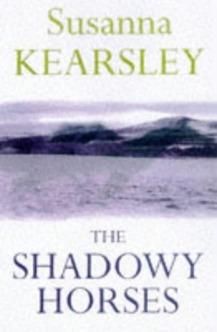 9780575064768: The Shadowy Horses