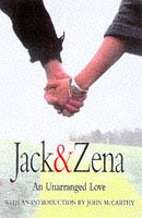 9780575064959: Jack and Zena: A True Story of Love and Danger