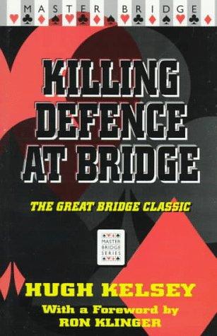 9780575065185: Killing Defense at Bridge (Master Bridge Series)