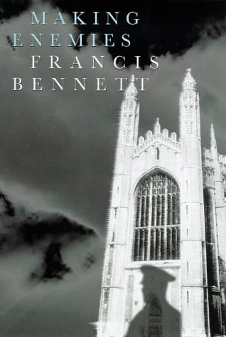 Making Enemies: Bennett, Francis