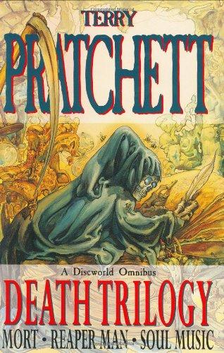 THE DEATH TRILOGY(MORT, REAPER MAN, SOUL MUSIC): TERRY PRATCHETT