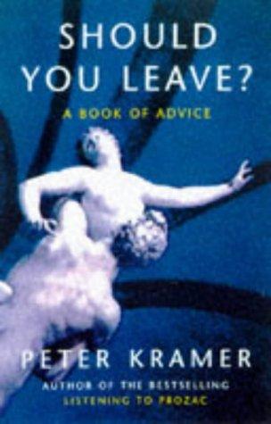 9780575066571: Should You Leave?: Dilemmas of Intimacy