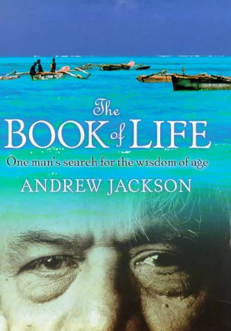 The Book of Life : One Mans: Andrew Jackson